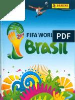 Panini Album Oficial Copa Mundial Brasil 2014 - JPR504