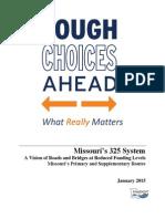MoDOT Tough Choices Ahead Executive Summary