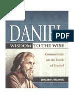 Daniel Wisdom to the Wise