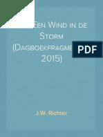 Als Een Wind in de Storm (Dagboekfragmenten 2015)