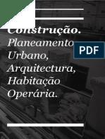 Construção. Planejamento Urbano_Arquitetura_Habitação Operária.pdf