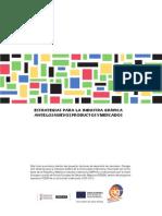 Guia de Estrategias Para La Industria Grafica Ante Los Nuevos Productos y Mercados