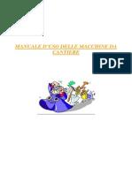 Manuale d'Uso Delle Macchine Da Cantiere