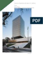 Recorridos Por La Arquitectura Española Del Siglo XX