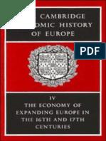 The Cambridge Economic History of Europe Vol 4 the Economy of Expanding Europe in the 16th and 17th Centuries
