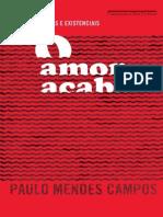 CAMPOS, Paulo Mendes - O Amor Acaba