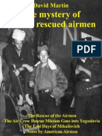 David Martin, The Mystery of the 500 Rescued Airmen