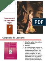 Cateq_es_11 Jesucristo Nacio de SAnta Maia Virgen