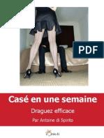 Case en Une Semaine - Guide de La Drague