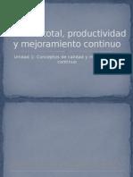 Calidad Total, Productividad y Mejoramiento Continuo