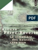 Le Cimetiere Des Bateaux Sans N - Arturo Perez-Reverte
