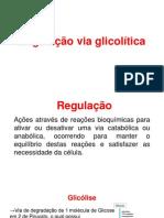 Regulação Glicólise