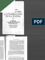 Borobio, D. Et. Al. La Celebración de La Iglesia I-Liturgia y Sacramentologia Fundamental- Ed. Sigueme