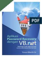 Membangun Sendiri Aplikasi Password Recovery Dokumen Word dan Excel Dengan VB.NET