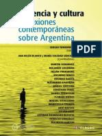 Violencia  y Cultura- Reflexiones contemporáneas - Ana Belén Blanco. María Soledad Sánchez. Sergio Tonkonoff. [Editores]