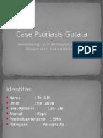 Case Psoriasis Gutata