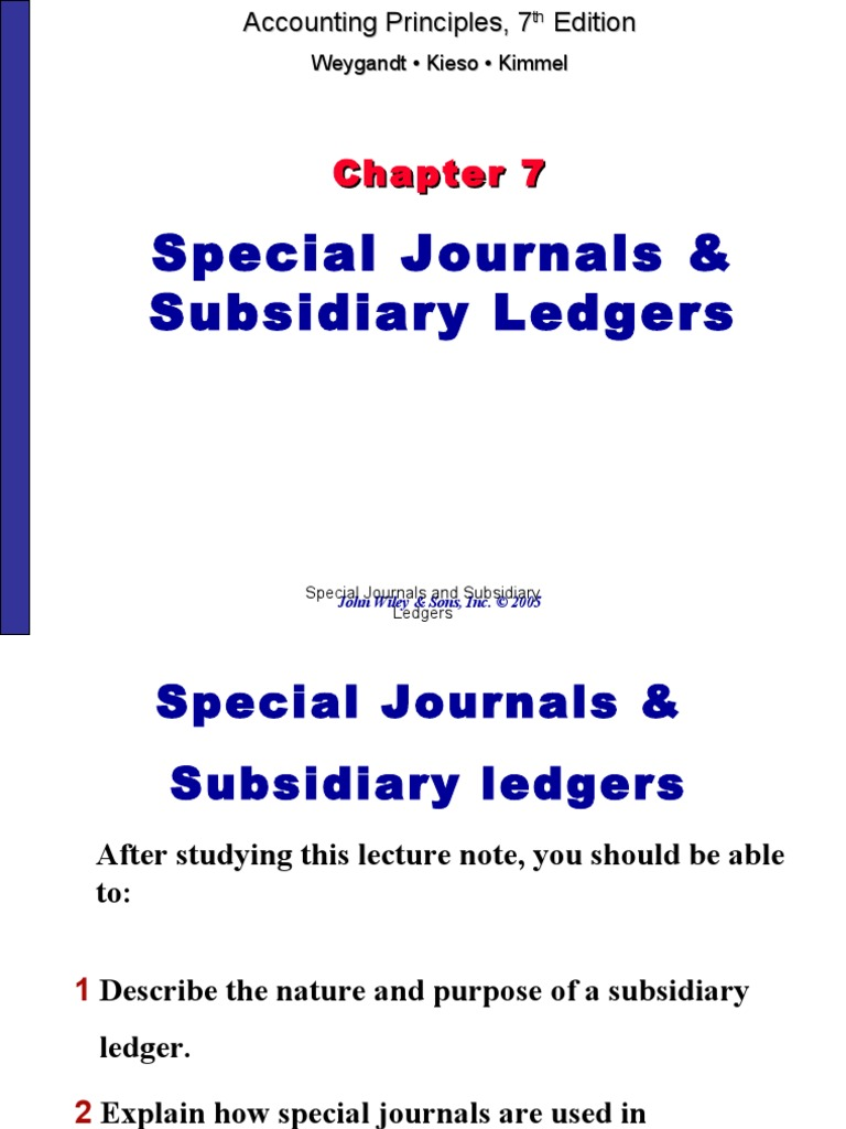 ledgers and special journals Special forms called source documents journals and ledgers 2 reference this total of all entries recorded in the sales journal is then posted to the general.