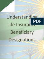 Understanding Life Insurance Beneficiary Designations