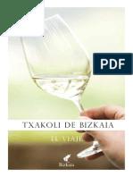Txakoli de Bizkaia - El Viaje