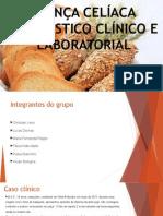 Doença Celíaca Diagnóstico Clínico e Laboratorial