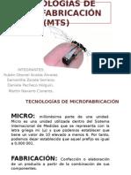 TECNOLOGÍAS DE MICROFABRICACIÓN (MTS).pptx