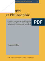Virginie Pektas Mystique Et Philosophie Grunt, Abgrunt Et Ungrund Chez Maître Eckhart Et Jacob Böhme 2006