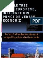 Primele Trei Orase Europene, Inflente Din Punct
