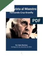 Entrevista Al Maestro Fernando Cruz Kronfly. Por Fabio Martínez