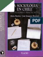 Brunner - La Sociología en Chile, instituciones y practicantes.pdf