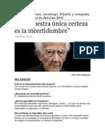 """""""Hoy Nuestra Única Certeza Es La Incertidumbre"""""""