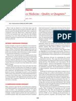 Pay-For-Performance Medicine—Quality or Quagmire