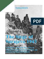 The Siege of Sarajevo 1943