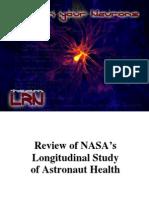 Committee on the Longitudinal Study of Astronaut Health, David E. Longnecker, Frederick J. Manning, Review of NASA's Longitudinal Study of Astronaut Health 2004