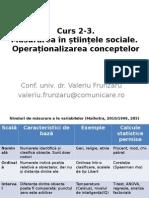 Curs 2-3. Masurarea in Stiintele Sociale. Operationalizarea Conceptelor