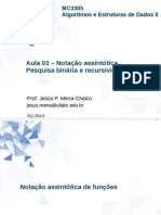 Aula 03 - Notação Assintótica, Pesquisa Binária e Recursividade