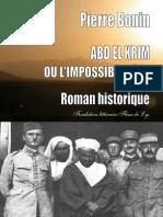 Bonin Pierre - Abd El Krim Ou l'Impossible Rêve