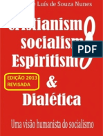 Revisado 2013 - Cristianismo, socialismo, espiritismo e Dialética