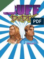 BUFF Dudes week 5-8