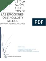 EL LENGUAJE Y LA COMUNICACIÓN EN EL ORADOR; TRATAMIENTOS DE LAS EMOCIONES, OBSTACULOS Y MIEDOS