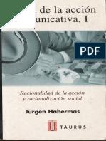 """Habermas, Jürgen (1999), """"Introducción, Accesos a La Problemática de La Racionalidad"""" , En Teoría de La Acción Comunicativa I"""