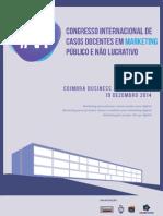 Livro de Abstracts do #VI CONGRESSO DE CASOS DOCENTES EM MARKETING PÚBLICO E NÃO LUCRATIVO