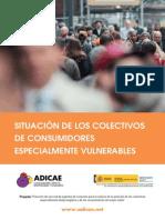 Estudio sobre la situación de colectivos de consumidore especialmente vulnerables