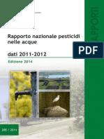 Rapporto nazionale pesticidi nelle acque. Dati 2011-2012 - Edizione 2014
