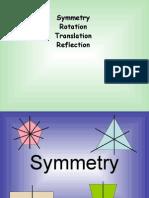 Symmetry, Rotation, Translation, Reflection.ppt