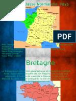 Proiect Limba Franceza despre Bretagne,Pays de la Loire,Basse Normandie.