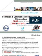 Certification Internationale Fibre Optique02-06Fevrier2015