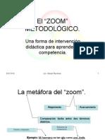 """El """"zoom"""" MetodolÓgico."""