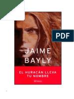 Bayly, Jaime - El Huracan Lleva Tu Nombre