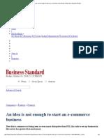 An Idea is Not Enough to Start an E-commerce Business _ Business Standard News