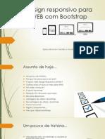 Design Responsivo Para WEB Com Bootstrap